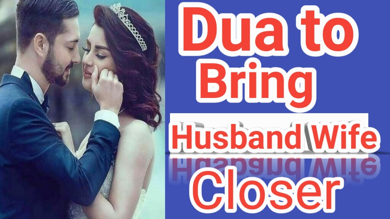 http://www.duasinislam.com/tag/dua-to-bring-husband-and-wife-closer/