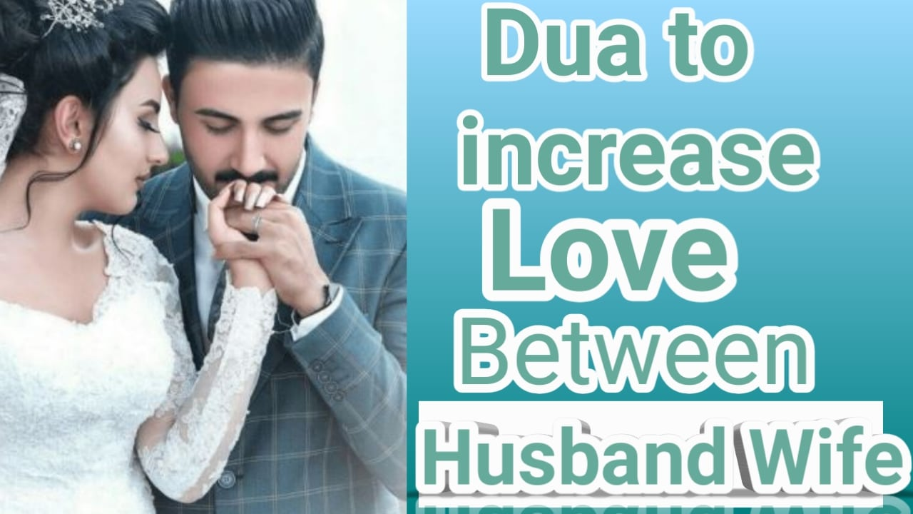 http://www.duasinislam.com/tag/dua-to-increase-love-between-husband-and-wife/