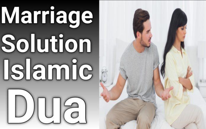 http://www.duasinislam.com/islamic-dua/how-to-solve-marriage-problems-in-islam/