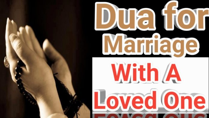http://www.duasinislam.com/islamic-dua/dua-for-marriage-with-a-loved-one-fulfill-your-wishes/
