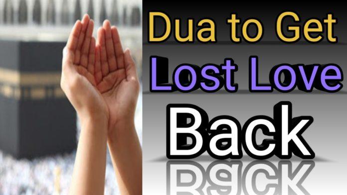 http://www.duasinislam.com/islamic-dua/dua-to-get-lost-love-back/