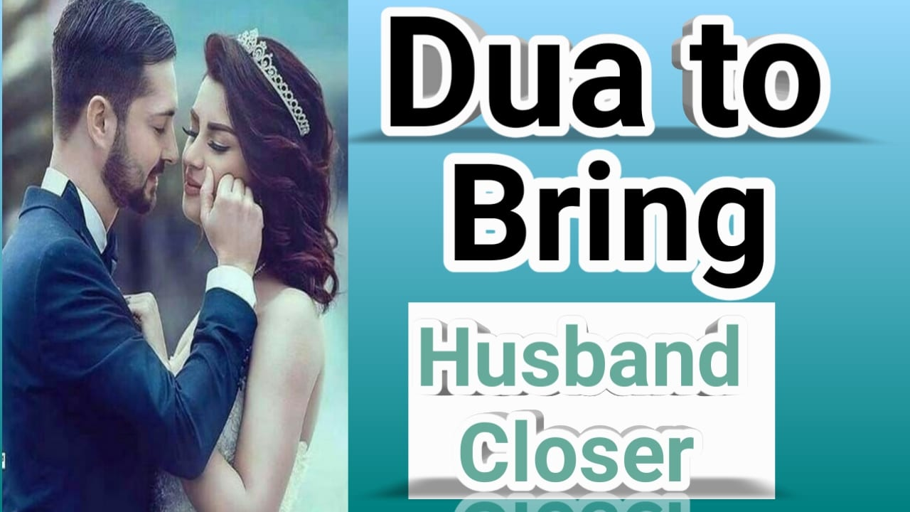 http://www.duasinislam.com/tag/dua-to-bring-husband-closer/
