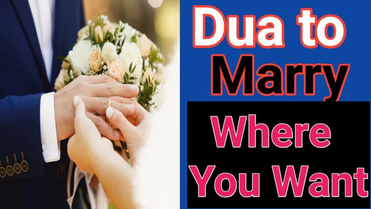 http://www.duasinislam.com/dua-to-marry/dua-to-marry-someone-of-your-choice/