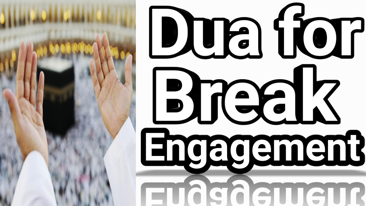 https://www.duasinislam.com/tag/dua-for-breaking-engagement/