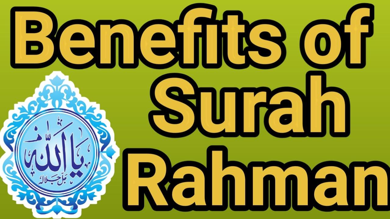 https://www.duasinislam.com/benefits-of-surah-rahman/benefits-of-surah-rahman/