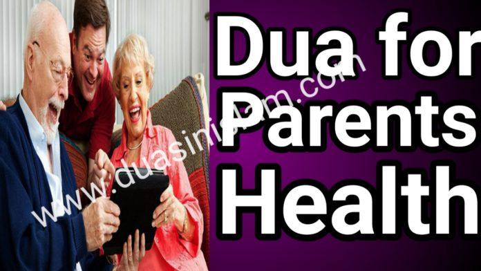https://www.duasinislam.com/dua-for-parents-health/dua-for-parents-health/